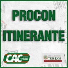 CAC Três Rios realiza Procon Itinerante neste sábado no Calçadão